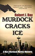 Murdock Cracks Ice (A Matt Murdock Murder…