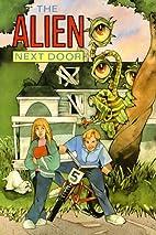 The Alien Next Door by Geoffrey Williams