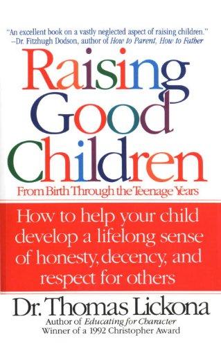 raising-good-children-from-birth-through-the-teenage-years