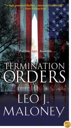 TTermination Orders (A Dan Morgan Thriller Book 1)
