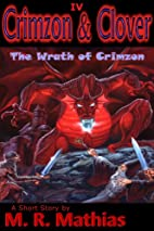 Crimzon & Clover IV - The Wrath of Crimzon…