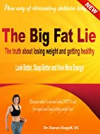 The Big Fat Lie. The Truth About Losing…
