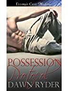 Possession Protocol by Dawn Ryder