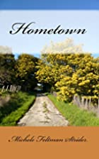 Hometown by Michele Feltman Strider