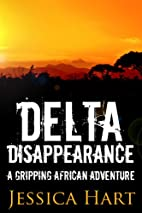 Delta Disappearance by Jessica Hart