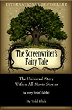 The Screenwriter's Fairy Tale: The…