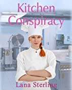 Kitchen Conspiracy (Selkirk and Durning…