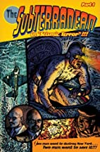 The Subterranean #1 by Brad Teare