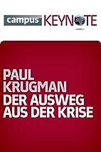 Der Ausweg aus der Krise (Keynotes) by Paul…
