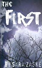 The First by Sara Zaske