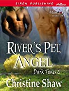River's Pet, Angel [Dark Times 2] (Siren…