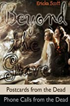 Beyond the Grave by Ericka Scott