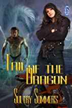 Tail of the Dragon by Sultry Summers