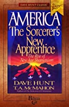 America: The Sorcerer's New Apprentice…