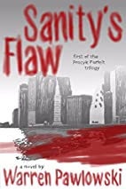Sanity's Flaw by Warren Pawlowski