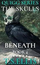 The Skulls Beneath Eternity Wharf (Quigg 4)…