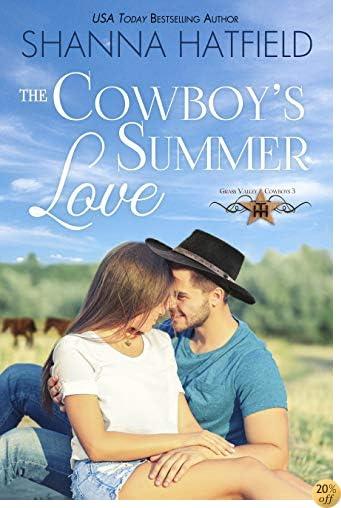 TThe Cowboy's Summer Love (Grass Valley Cowboys Book 3)
