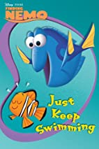 Finding Nemo: Just Keep Swimming! by Disney…
