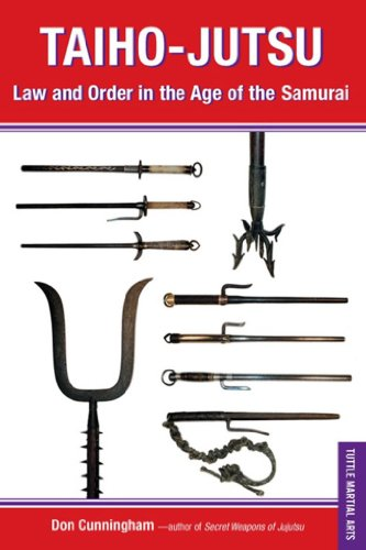 taiho-jutsu-law-and-order-in-the-age-of-the-samurai-tuttle-martial-arts