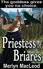 Priestess of Briares by Merlyn MacLeod