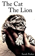 How to Become a Lion by Sarah Parker