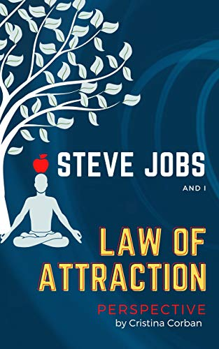 steve-jobs-and-i-law-of-attractions-perspective