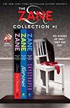 The Zane Collection #1: The Sex Chronicles,…