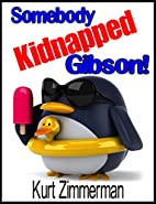 Somebody Kidnapped Gibson! A Crazy Farm…