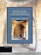 Politics, Law, and Community in Islamic…