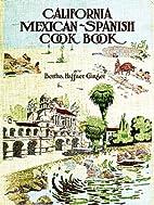 California Mexican-Spanish Cook Book…