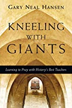 Kneeling with Giants with Complimentary…