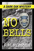 No Bells by F. M. Meredith