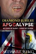 Diamond Jubilee Apocalypse by Stewart King