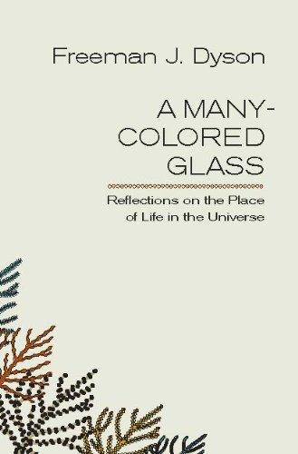 a-many-colored-glass-reflections-on-the-place-of-life-in-the-universe-page-barbour-lectures