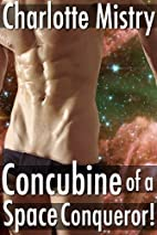 Concubine of a Space Conqueror! by Charlotte…