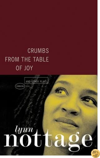 TCrumbs from the Table of Joy and Other Plays