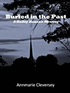 Buried in the Past by Annmarie Cleversey