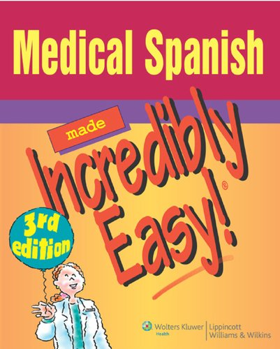 medical-spanish-made-incredibly-easy-incredibly-easy-series