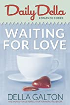 Waiting for Love (and other romantic short…