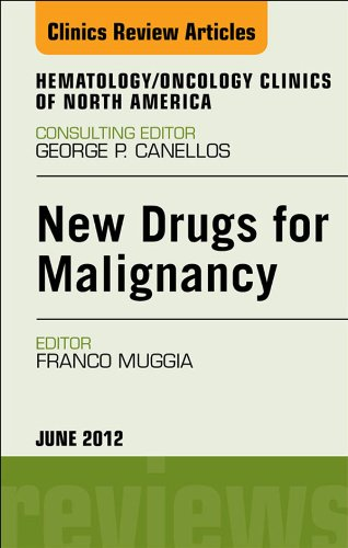 new-drugs-for-malignancy-an-issue-of-hematology-oncology-clinics-of-north-america-e-book-the-clinics-internal-medicine