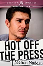 Hot Off The Press (Crimson Romance) by…