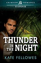 Thunder in the Night by Kate Fellowes
