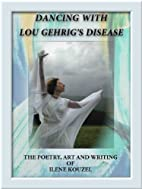 Dancing with Lou Gehrig's Disease - The…