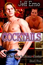Cocktails (The Men's Room, #2) by Jeff Erno