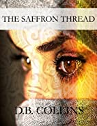 The Saffron Thread: A Novella of the…