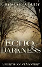 Echo of Darkness (North Coast Mystery) by…