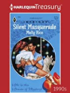 Silent Masquerade by Molly Rice