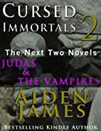 Cursed Immortals 2: The Next Two Novels by…
