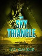 The Sky Triangle - Book One (The Triangle…