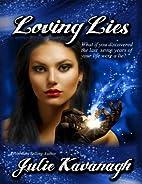 Loving Lies by Julie Kavanagh